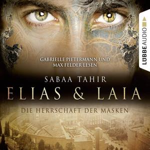 Elias & Laia - Die Herrschaft der Masken Audiobook