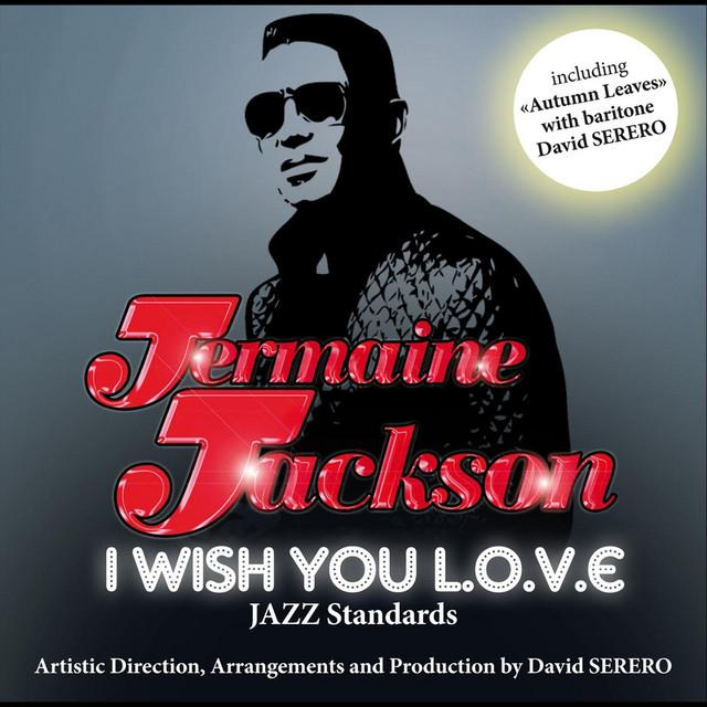 I Wish You Love (feat. David Serero)
