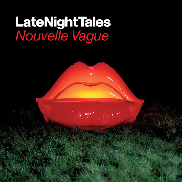 Late Night Tales: Nouvelle Vague