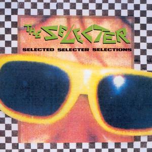 Selected Selecter Selections album