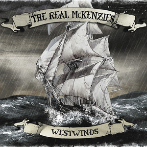 Westwinds - The Real McKenzies