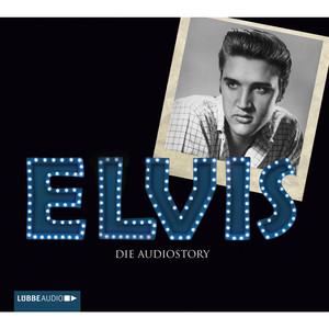 ELVIS - Die Audiostory Audiobook