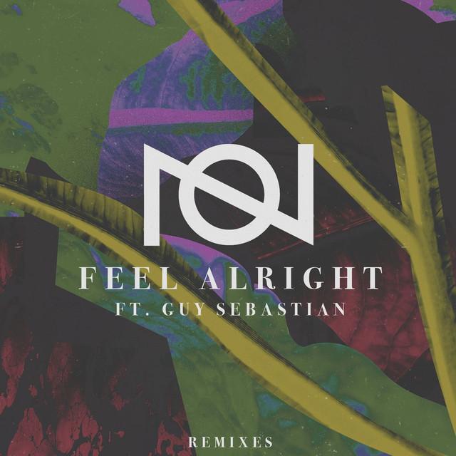 Feel Alright (feat. Guy Sebastian) [Remixes]