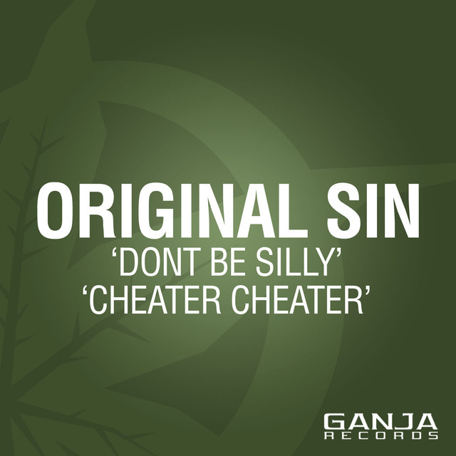 Dont Be Silly / Cheater Cheater
