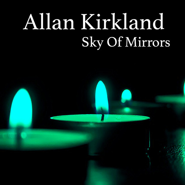 Album cover for Sky of Mirrors by Allan Kirkland