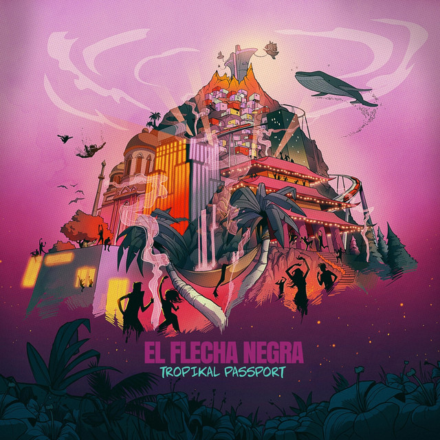 Album cover for Tropikal Passport by El Flecha Negra