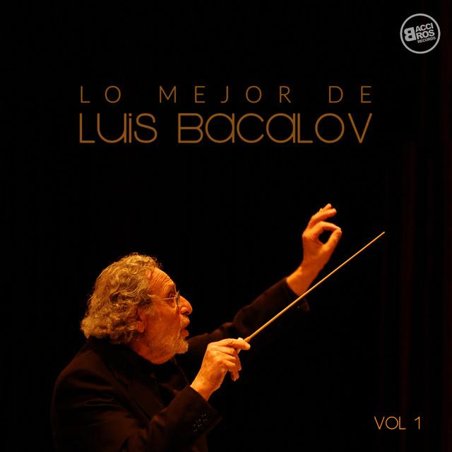 Lo mejor de Luis Bacalov - Vol. 1