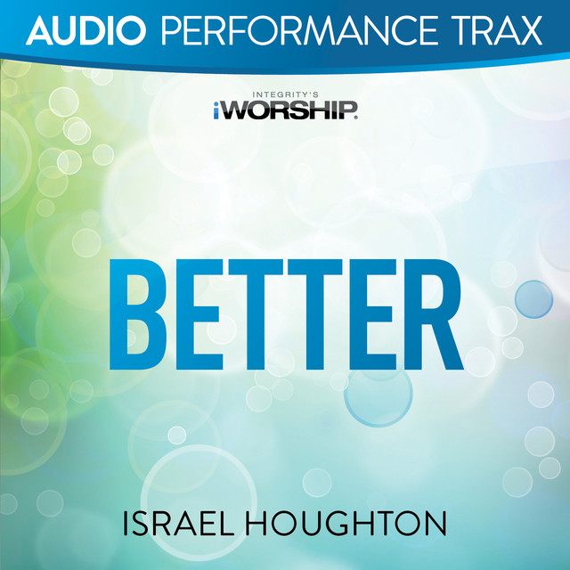 Better (Audio Performance Trax)