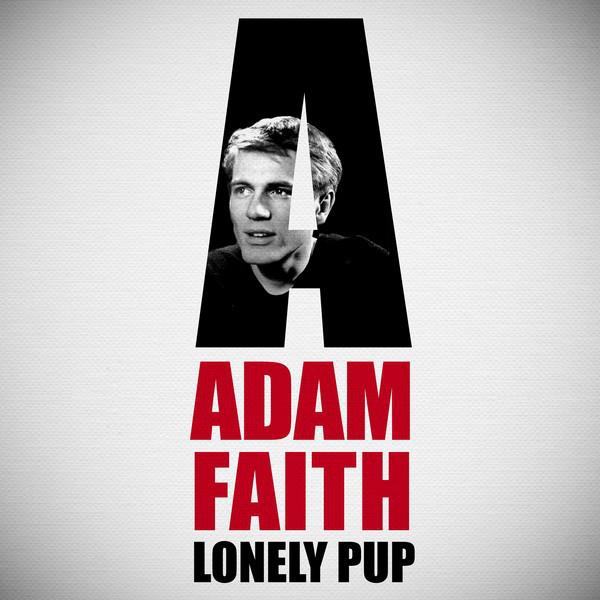 Adam Faith: Lonely Pup