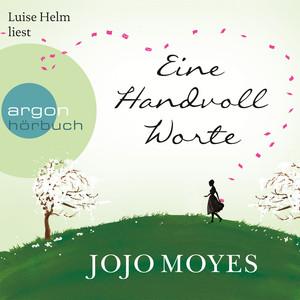 Eine Handvoll Worte (Gekürzte Fassung) Audiobook