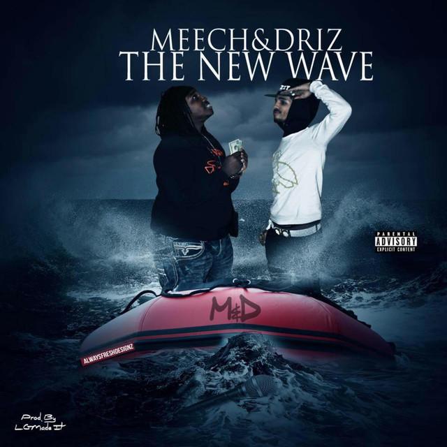 MEECH & DRIZ