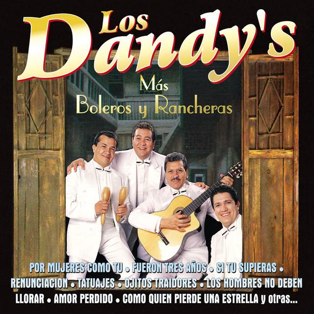 Los Dandy's (Mas Boleros y Rancheras)