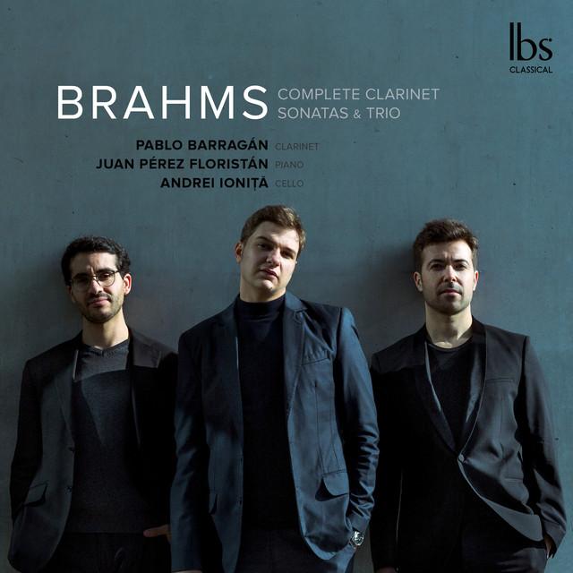 Brahms: Complete Clarinet Sonatas & Trio