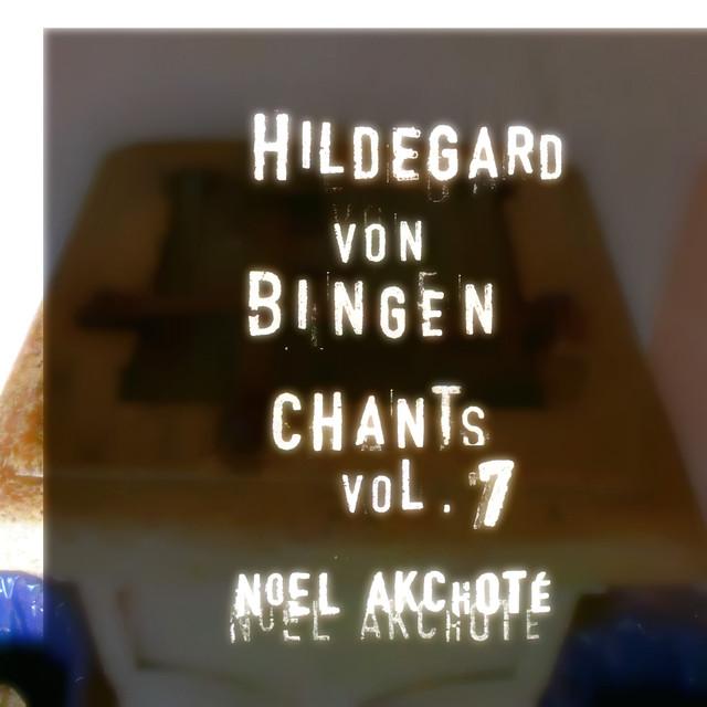 Hildegard Von Bingen: Chants, Vol. 7 (Arr. for Guitar) Albumcover