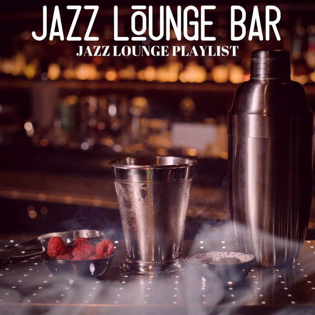Jazz Lounge Playlist