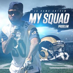 My Squad (LA Rams Anthem) Albümü