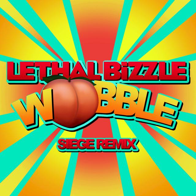Wobble (Siege Remix)
