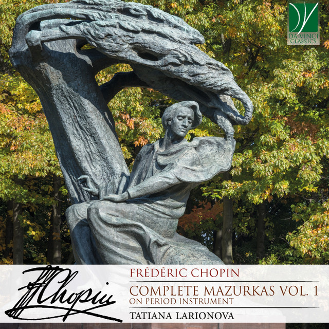 Frédéric Chopin: Complete Mazurkas, Vol. 1 (On Period Instrument)