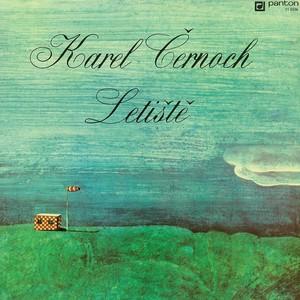 Karel Černoch - Letiště (pův. LP+bonusy)