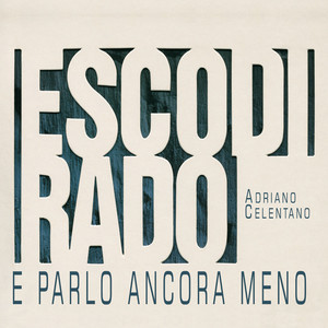 Esco Di Rado E Parlo Ancora Meno Albumcover