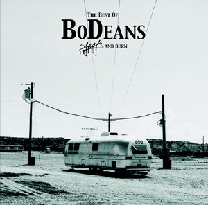The Best of BoDeans - Slash and Burn - Bodeans