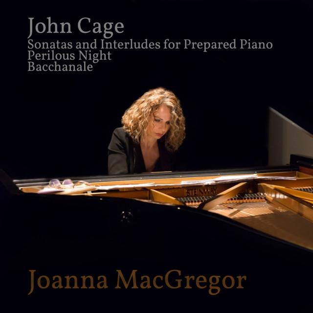 Joanna MacGregor: Piano Works by John Cage