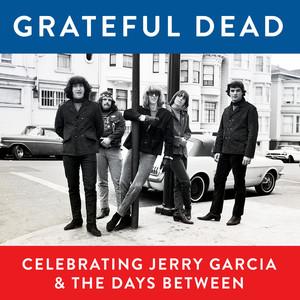 Grateful Dead, Celebrating Jerry Garcia & The Days Between (Live) Albümü