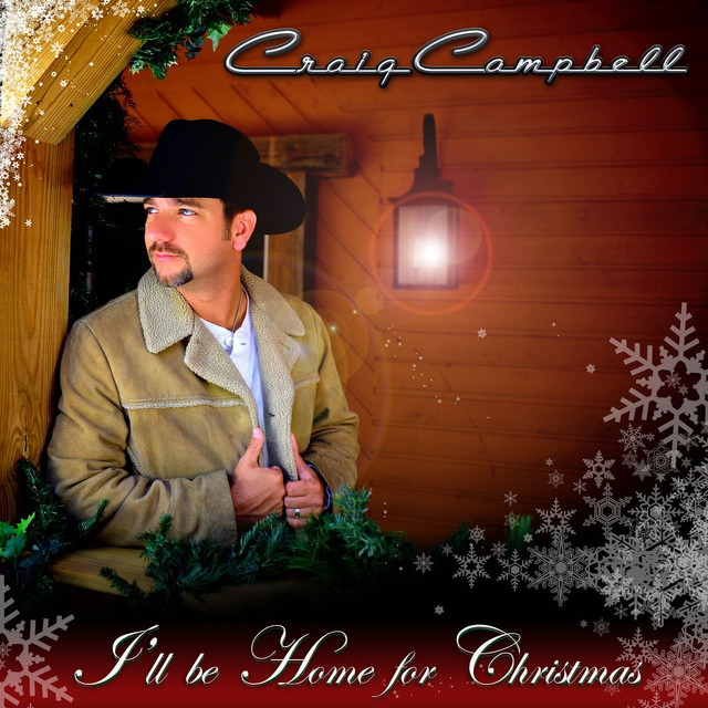 Craig Campbell I'll Be Home For Christmas album cover