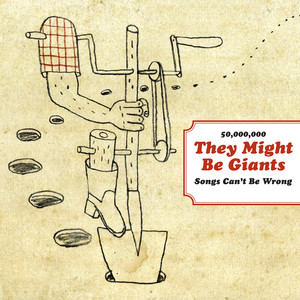 50,000,000 They Might Be Giants Songs Can't Be Wrong album