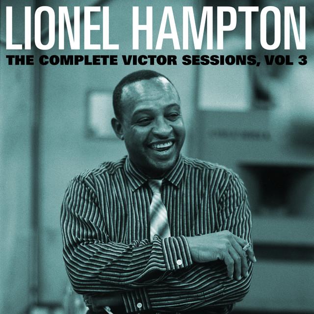 The Complete Victor Lionel Hampton Sessions, Vol. 3