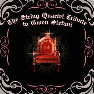 The String Quartet Tribute to Gwen Stefani Albumcover