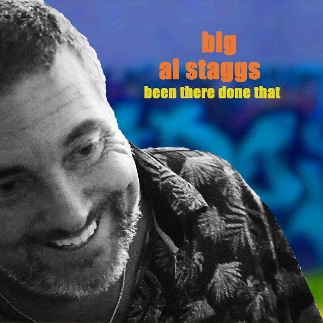 "Listen to ""Been There Done That"" by Big Al Staggs on Indie Rock & Jam Bands"