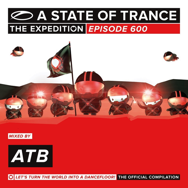 A State Of Trance 600 - The Expedition (Mixed by ATB)