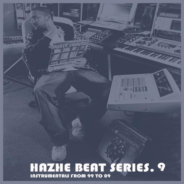 Hazhe Beat Series (Vol. 9. Instrumentals From 99 to 09)