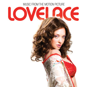 Lovelace (Music From The Motion Picture)