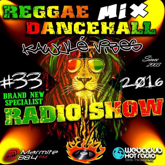 22 10 2016 Reggae Dancehall Kawulé vibes Radio Show #33-2016