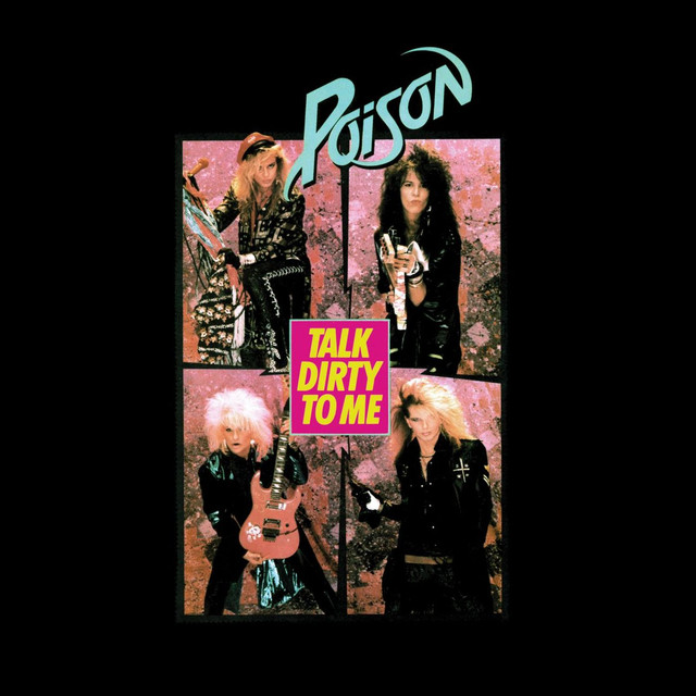 Poison Talk Dirty To Me album cover