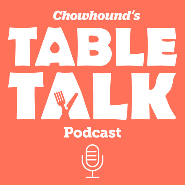 Chowhound's Table Talk Podcast Trailer - Chowhound's Table Talk Podcast
