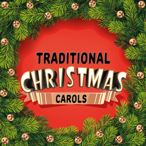 Traditional Christmas Carols -