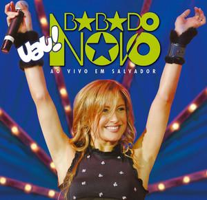 Uau! Babado Novo Em Salvador - Jammil E Uma Noites