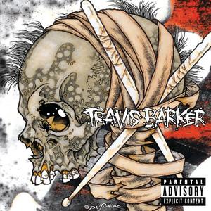 Travis Barker  Beanie Sigel, Bun B, Kobe Just Chill  cover