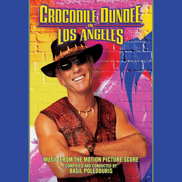 Crocodile Dundee in Los Angeles (Original Score)