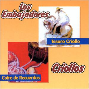 Tesoro Criollo. Cofre de Recuerdos - Los Embajadores Criollos