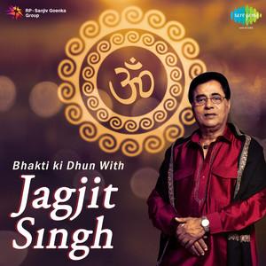 Bhakti Ki Dhun With Jagjit Singh Albümü