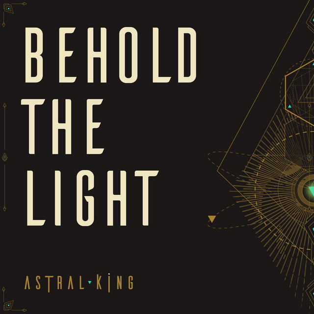 "Listen to ""Behold the Light"" by Astral King on Indie Rock & Jam Bands"