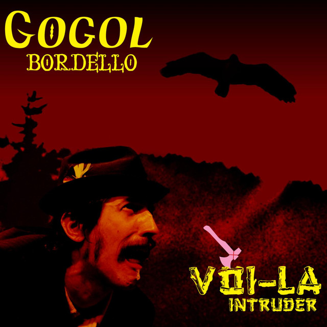 Gogol Bordello Voi-La Intruder album cover