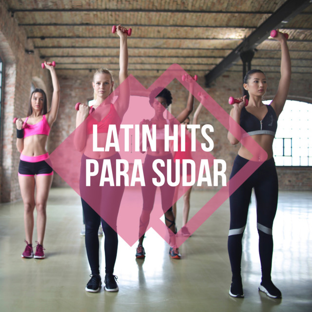 Album cover for Latin Hits Para Sudar by Various Artists