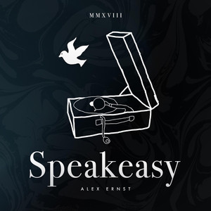 Speakeasy - Alex Ernst