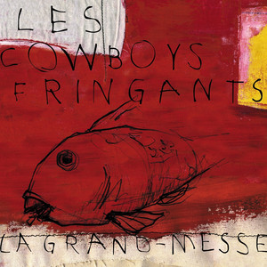 La grand-messe - Les Cowboys Fringants