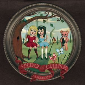 Alice & June  - Indochine
